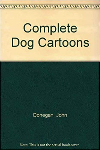 For the Love of Dog! By John Donegan