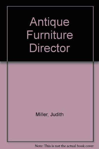 Antique Furniture Director By Judith Miller