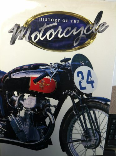 The History of the Motorcycle By Don Morley