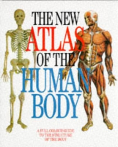 The New Atlas of the Human Body By VANNINI & POGLIANI