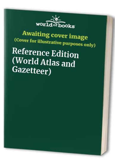 World Atlas and Gazetteer