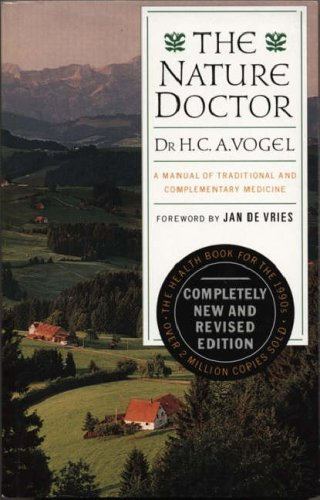 The Nature Doctor By Dr. H. C. A. Vogel
