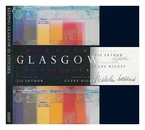 Keeping Glasgow in Stitches By Elizabeth Arthur