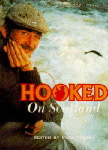 Hooked on Scotland By Paul Young