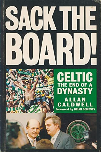 Sack the Board By Allan Caldwell