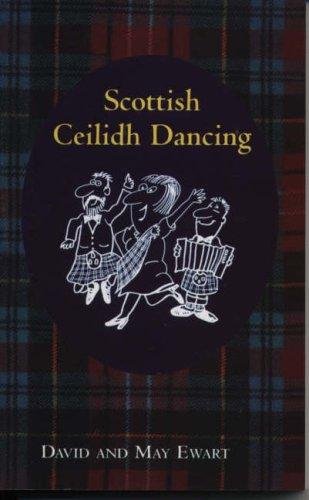 Scottish Ceilidh Dancing by David Ewart