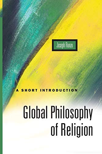 Global Philosophy of Religion: A Short Introduction by Joseph Runzo