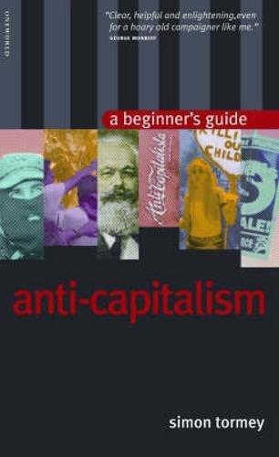 Anti-capitalism By Simon Tormey