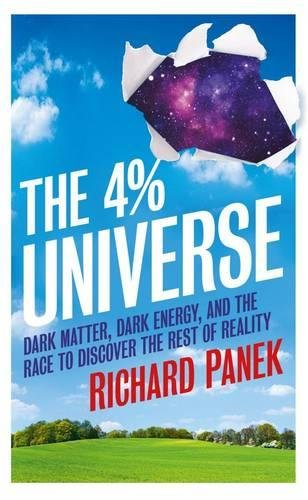 The 4-Percent Universe By Richard Panek