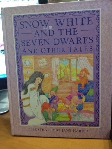 Snow White and the Seven Dwarfs By Jane Harvey