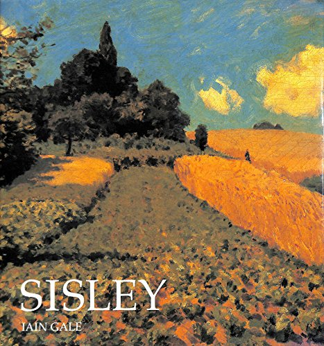 Sisley (Master Painters S.) By Iain Gale