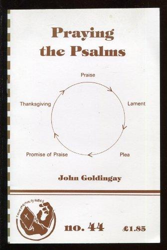 Praying the Psalms By John Goldingay