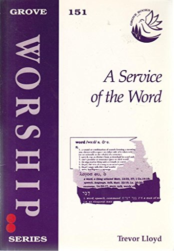 Service of the Word By Trevor Lloyd