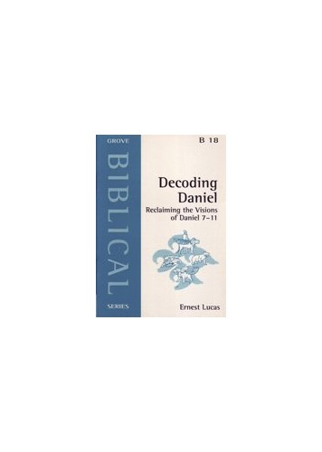 Decoding Daniel By Ernest Lucas