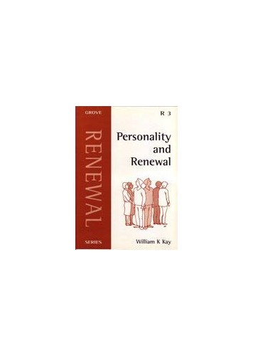 Personality and Renewal By William Kay