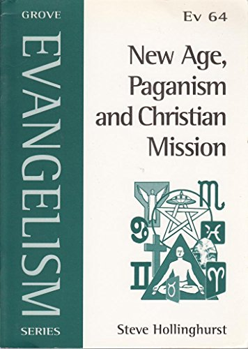New Age, Paganism and Christian Mission By Steve Hollinghurst