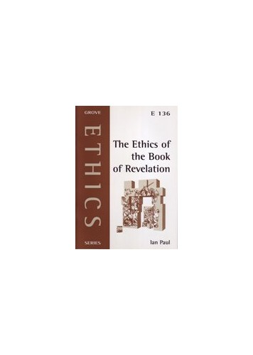 The Ethics of the Book of Revelation By Ian Paul