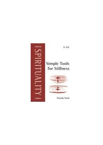 Simple Tools for Stillness By Wanda Nash
