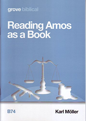 Reading Amos as a Book By Karl Mller