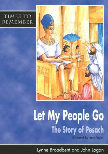 Let My People Go By Lynne Broadbent