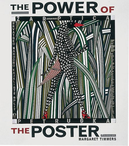 Power of the Poster Edited by Margaret Timmers