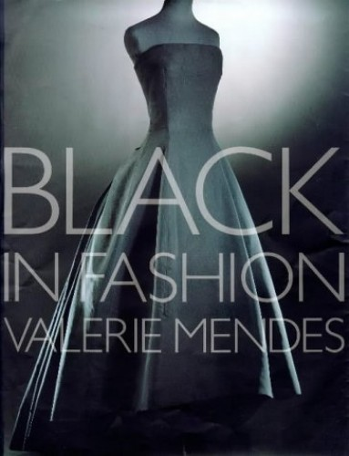 Black in Fashion By Valerie D. Mendes