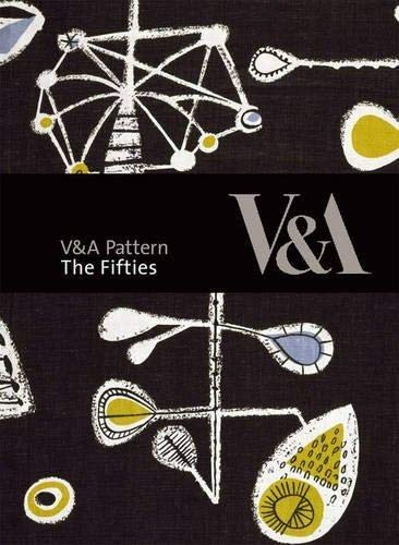 V&A Patterns: The Fifties By Sue Prichard