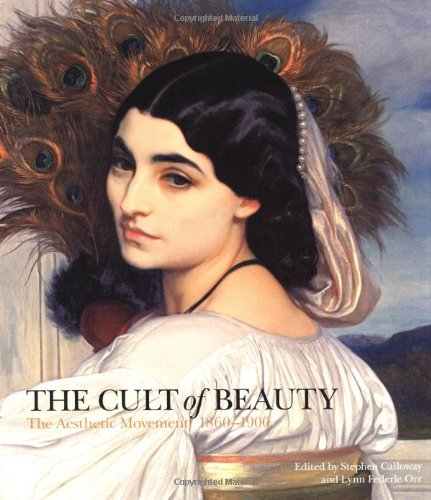 The Cult of Beauty By Edited by Stephen Calloway