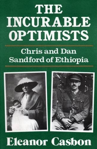 The Incurable Optimists: Chris and Dan Sandford of Ethiopia By Eleanor Casbon