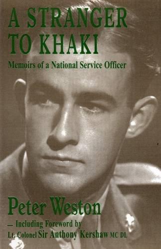 A Stranger to Khaki By Peter Weston