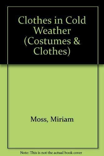 Clothes In Cold Weather By Moss