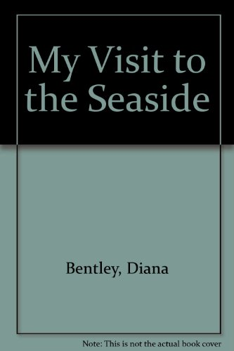 My Visit To The Seaside By Bentley