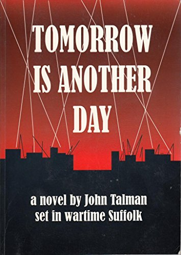 Tomorrow is Another Day By J. Talman