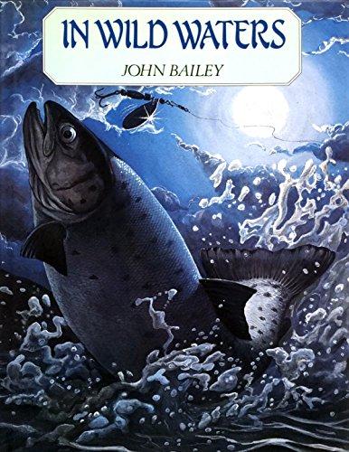 In Wild Waters By John Bailey