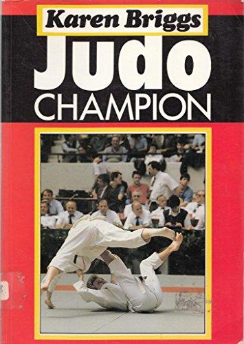 Judo Champion By Karen Briggs