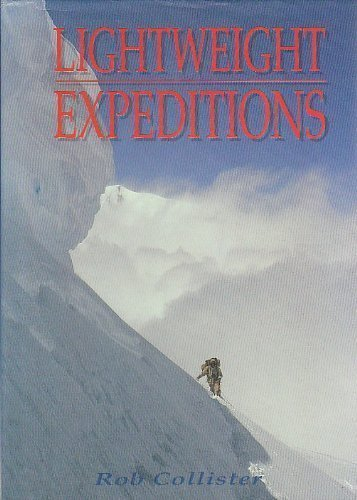 Lightweight Expeditions By Rob Collister