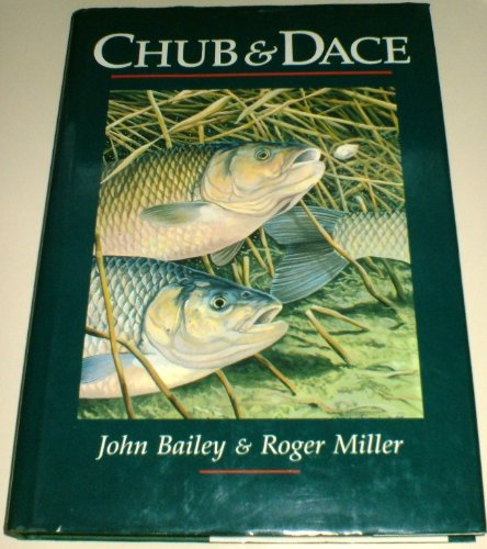 Chub and Dace By John Bailey