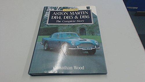 Aston Martin DB4, DB5 and DB6 By Jonathan Wood