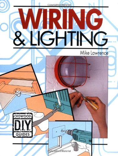 Wiring and Lighting by Mike Lawrence