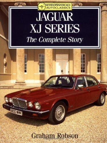 Jaguar XJ Series By Graham Robson