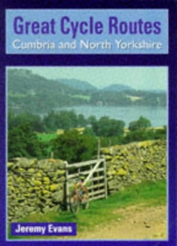 Cumbria and North Yorkshire By Jeremy Evans