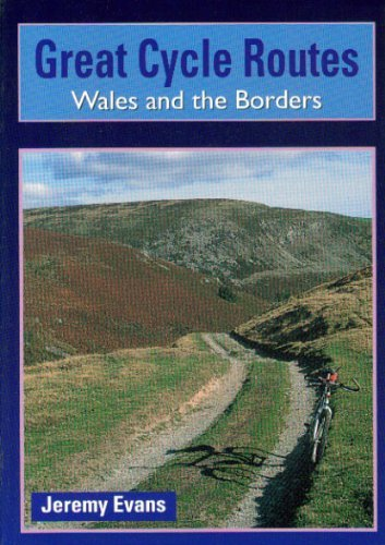 Wales and the Borders By Jeremy Evans