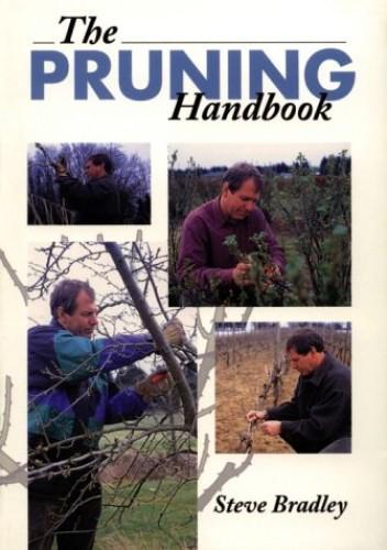 Pruning Handbook By Steve Bradley