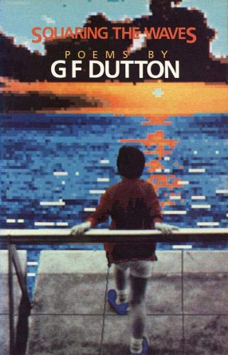 Squaring the Waves By G.F. Dutton