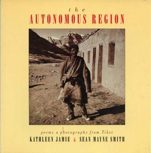 The Autonomous Region By Kathleen Jamie