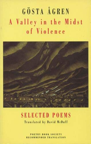 A Valley in the Midst of Violence By Goesta Agren