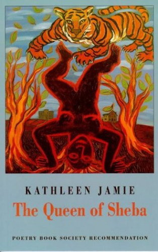 The Queen of Sheba By Kathleen Jamie