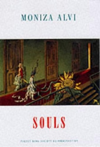 Souls By Moniza Alvi