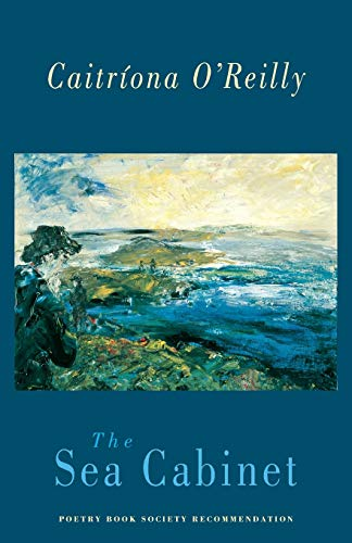 The Sea Cabinet By Caitriona O'Reilly