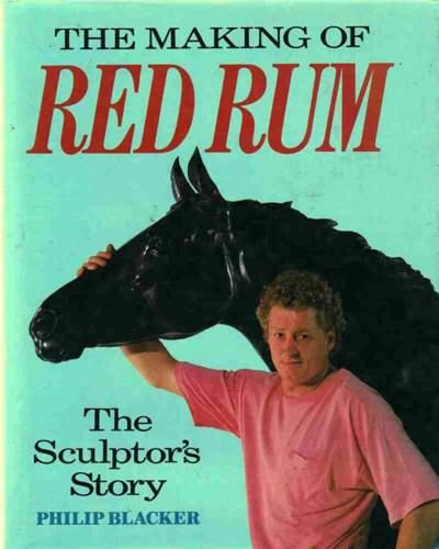 Making of Red Rum By Philip Blacker